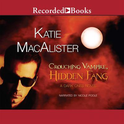 Crouching Vampire, Hidden Fang Audiobook, by