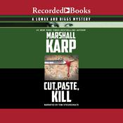 Cut, Paste, Kill Audiobook, by Marshall Karp
