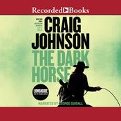 The Dark Horse Audiobook, by Craig Johnson