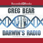 Darwin's Radio Audiobook, by Greg Bear