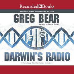 Darwin's Radio Audiobook, by Greg Bear