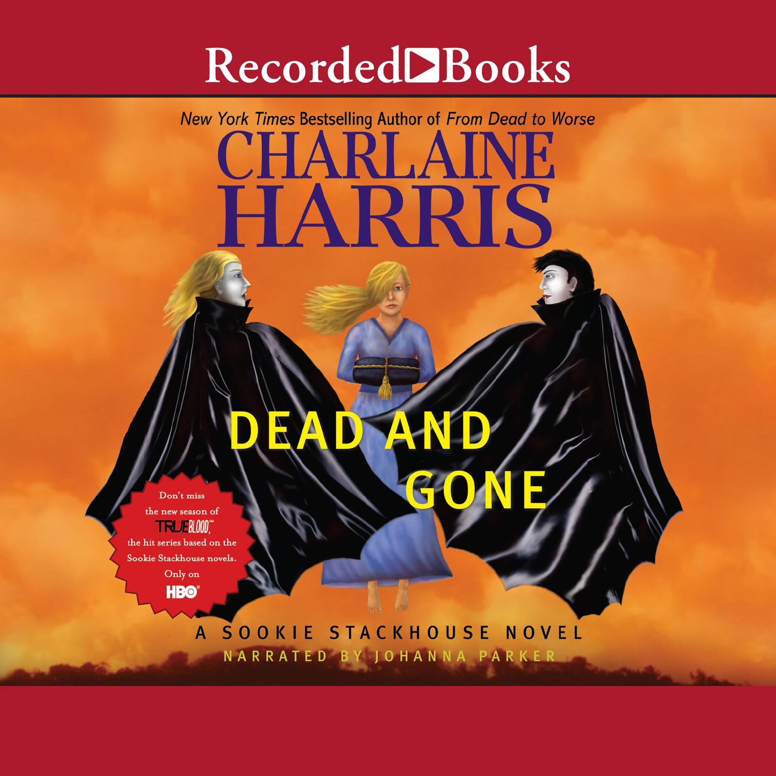 Printable Dead and Gone Audiobook Cover Art