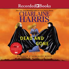 Dead and Gone Audiobook, by Charlaine Harris