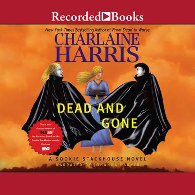 Dead and Gone Audiobook, by