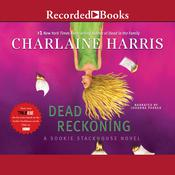 Dead Reckoning Audiobook, by Charlaine Harris