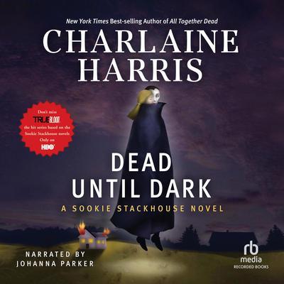 Dead Until Dark Audiobook, by Charlaine Harris