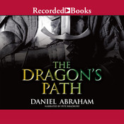 The Dragon's Path Audiobook, by Daniel Abraham
