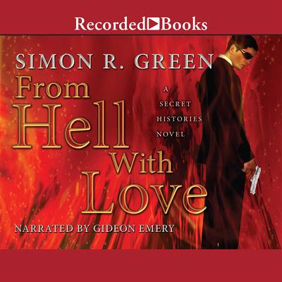 From Hell with Love Audiobook, by Simon R. Green
