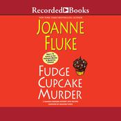 Fudge Cupcake Murder Audiobook, by Joanne Fluke