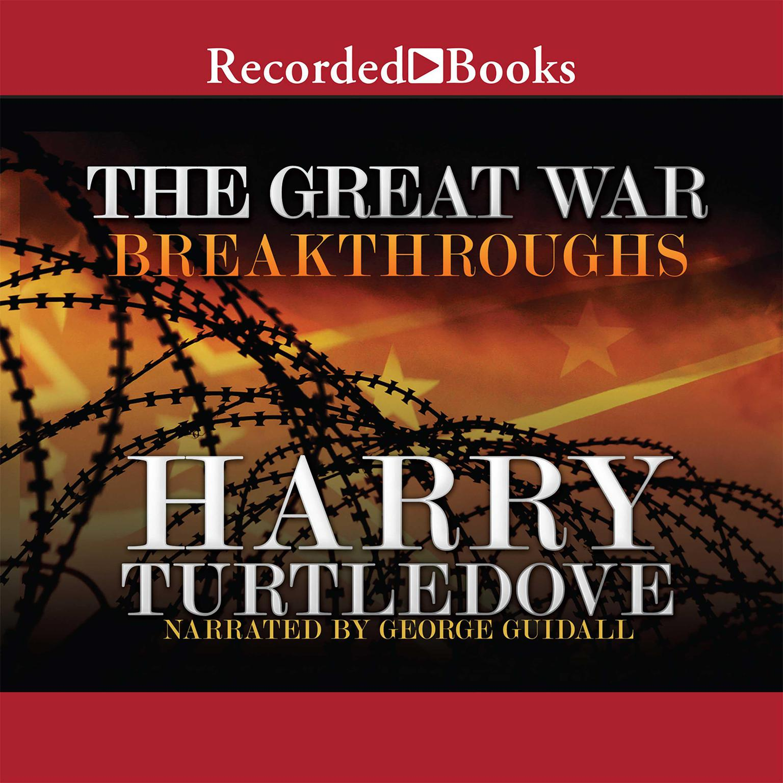 Printable The Great War: Breakthroughs Audiobook Cover Art