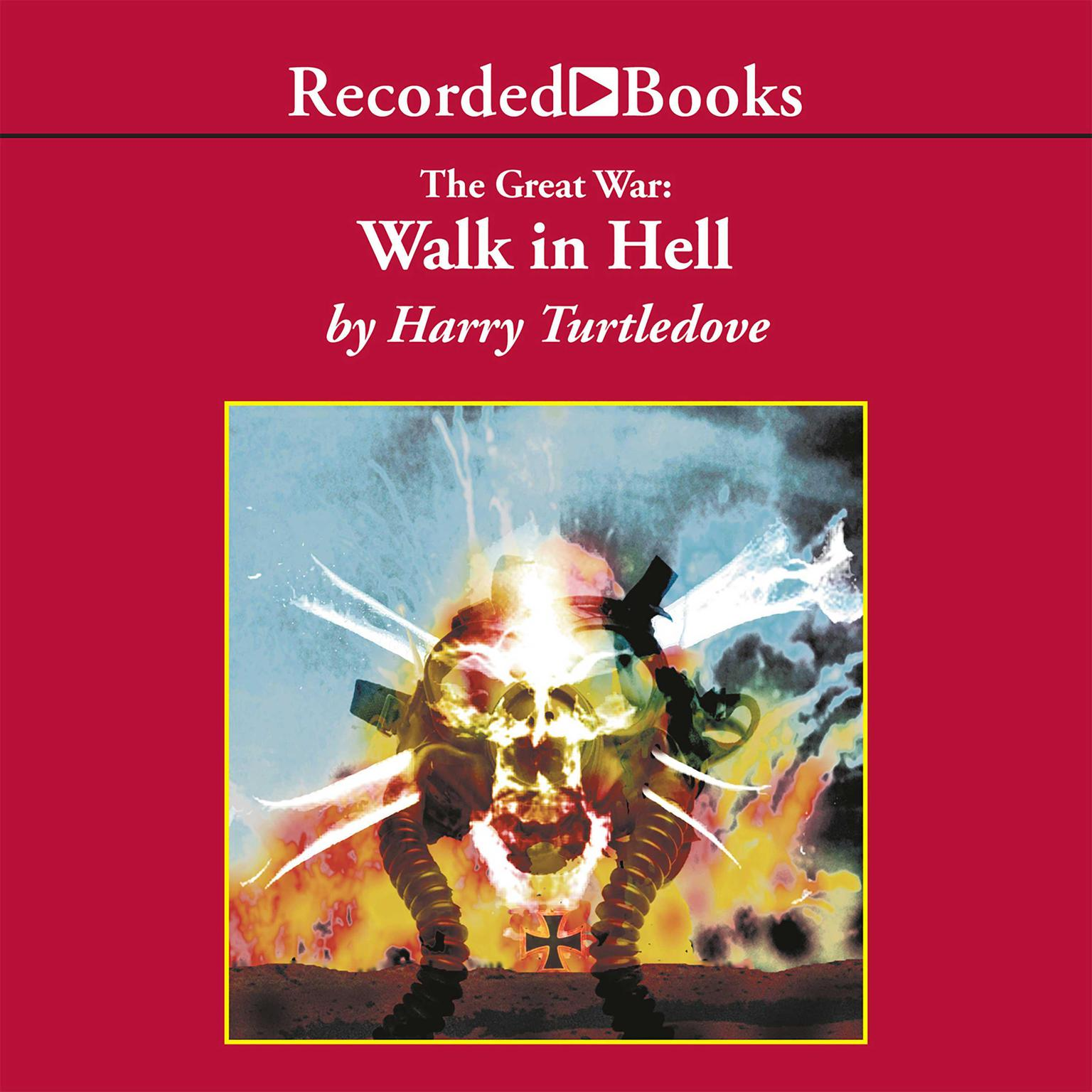 Printable The Great War: Walk in Hell Audiobook Cover Art