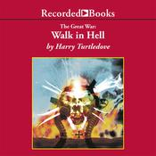 The Great War: Walk in Hell Audiobook, by Harry Turtledove