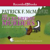 The Huckleberry Murders Audiobook, by Patrick F. McManus