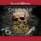 An Ice Cold Grave, by Charlaine Harris