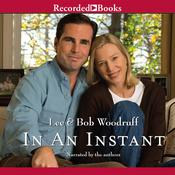 In an Instant: A Family's Journey of Love and Healing Audiobook, by Bob Woodruff