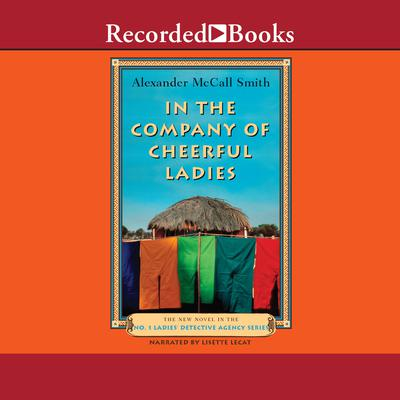 In the Company of Cheerful Ladies Audiobook, by