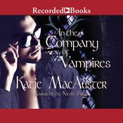 In the Company of Vampires Audiobook, by Katie MacAlister