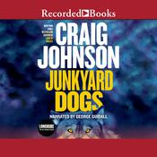 Junkyard Dogs Audiobook, by Craig Johnson