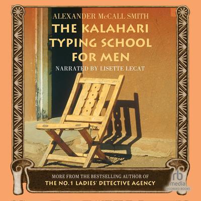 The Kalahari Typing School for Men Audiobook, by