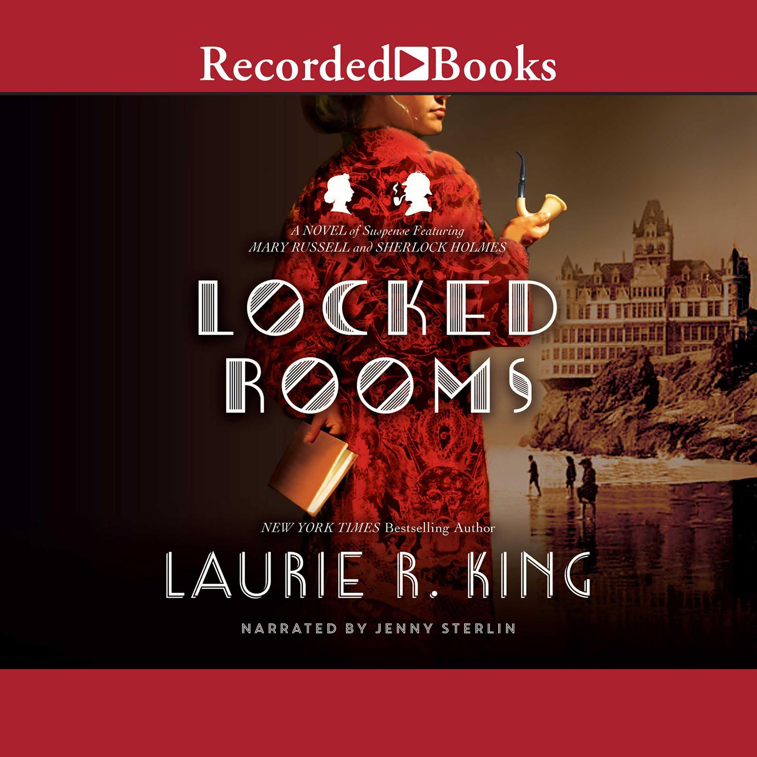 Printable Locked Rooms: A Novel of Suspense Featuring Mary Russell and Sherlock Holmes Audiobook Cover Art