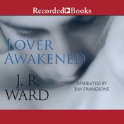 Lover Awakened, by J. R. Ward