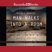 Man Walks into a Room Audiobook, by Nicole Krauss