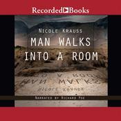 Man Walks into a Room, by Nicole Krauss