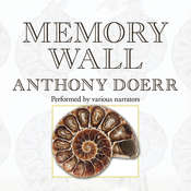 Memory Wall: Stories, by Anthony Doerr