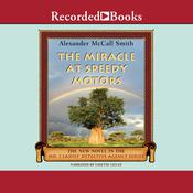 The Miracle at Speedy Motors Audiobook, by Alexander McCall Smith