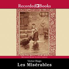 Les Miserables Audiobook, by Victor Hugo
