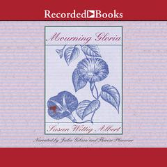 Mourning Gloria Audiobook, by Susan Wittig Albert