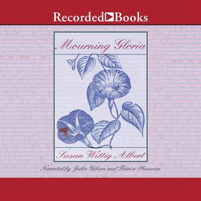Mourning Gloria Audiobook, by Susan Wittig Albert