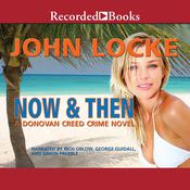 Now & Then, by John Locke