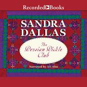 The Persian Pickle Club Audiobook, by Sandra Dallas