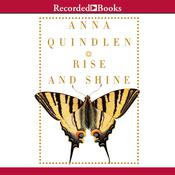 Rise and Shine Audiobook, by Anna Quindlen