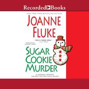 Sugar Cookie Murder, by Joanne Fluke