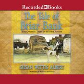 The Tale of Briar Bank Audiobook, by Susan Wittig Albert