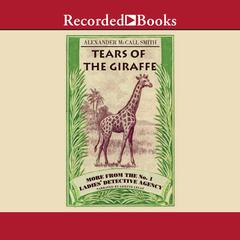Tears of the Giraffe Audiobook, by Alexander McCall Smith
