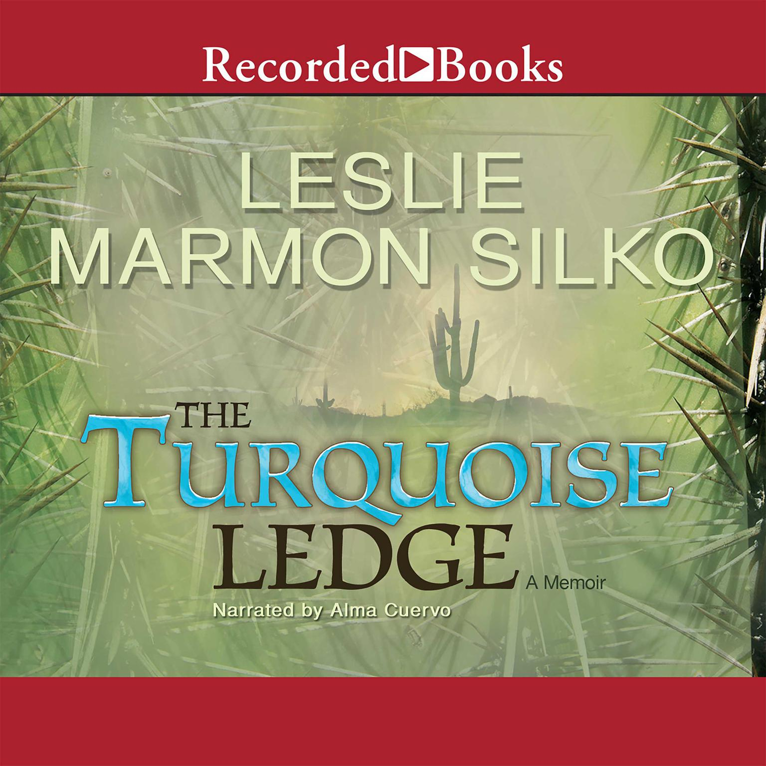 Printable The Turquoise Ledge: A Memoir Audiobook Cover Art