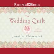 The Wedding Quilt Audiobook, by Jennifer Chiaverini