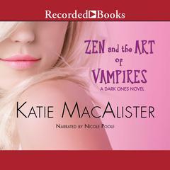Zen and the Art of Vampires Audiobook, by Katie MacAlister