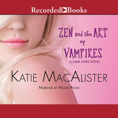 Zen and the Art of Vampires Audiobook, by Katie MacAlister