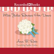 Miss Julia Renews Her Vows, by Ann B. Ross