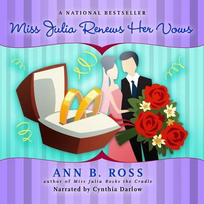 Miss Julia Renews Her Vows Audiobook, by Ann B. Ross