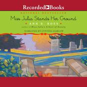 Miss Julia Stands Her Ground, by Ann B. Ross