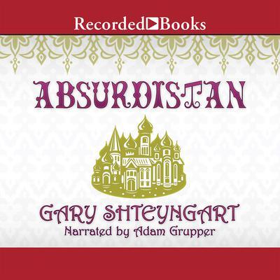 Absurdistan Audiobook, by