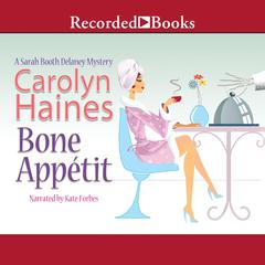 Bone Appetit Audiobook, by Carolyn Haines, R. B. Chesterton