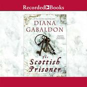 The Scottish Prisoner, by Diana Gabaldon