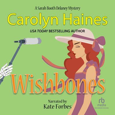 Wishbones Audiobook, by Carolyn Haines