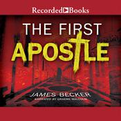 The First Apostle, by James Becker